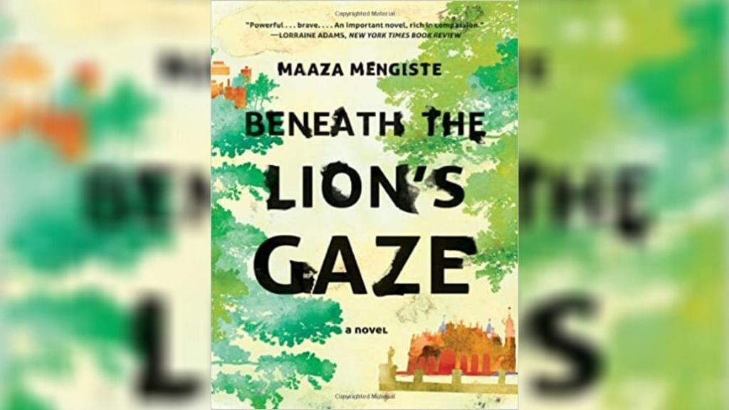 Kadealo, African Novels, Beneath the Lion's Gaze, Maaza Mengiste, Ethiopia