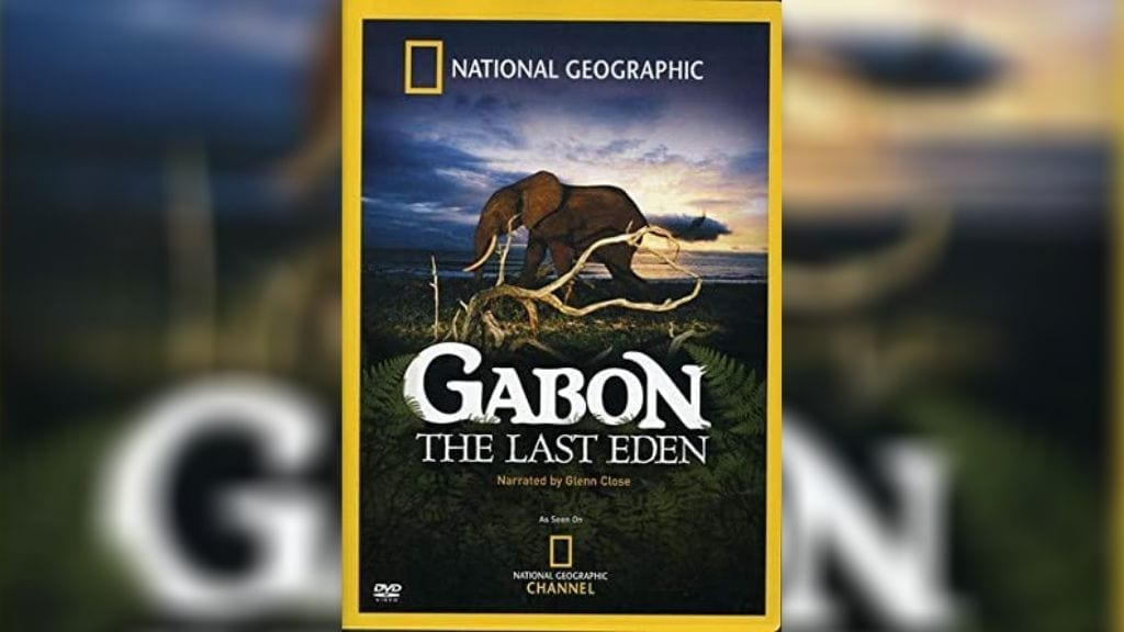 Kadealo, Wildlife Documentaries, African Documentary, National Geographic Gabon the Last Eden