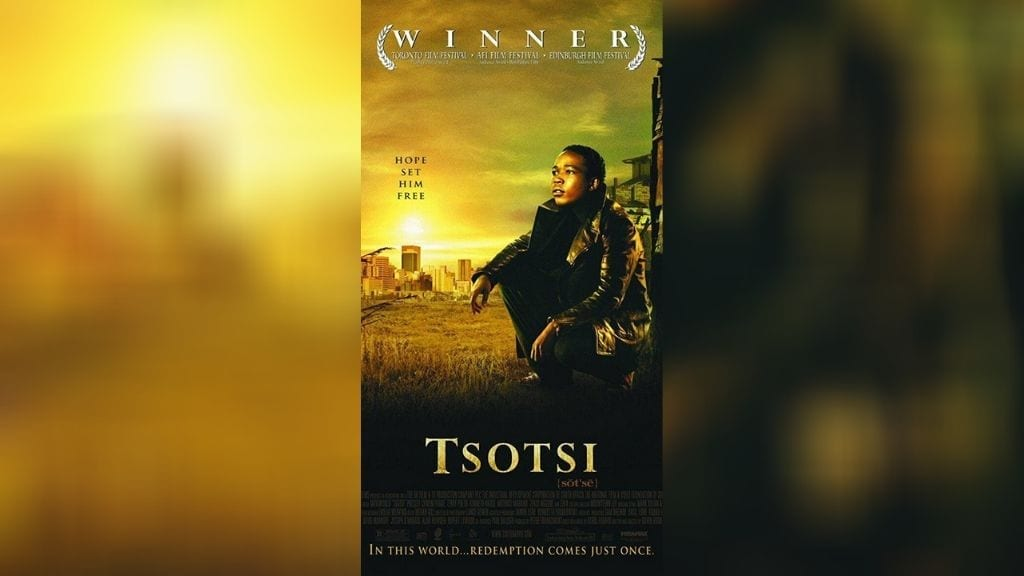 Kadealo, African Movies, Tsotsi, South Africa