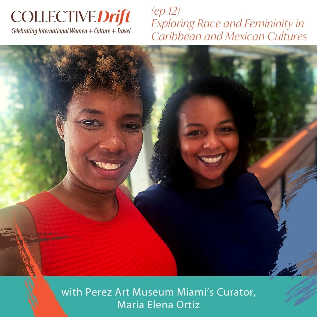 Exploring Race and Femininity in Caribbean and Mexican Cultures with Perez Art Museum Miami's Curator, María Elena Ortiz