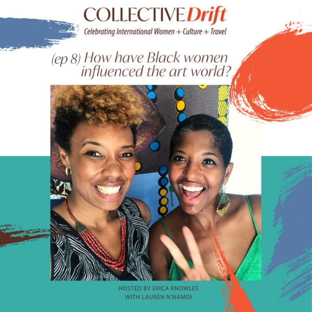 (ep 8) How have Black women influenced the art world? With Lauren N'Namdi of N'Namdi Contemporary
