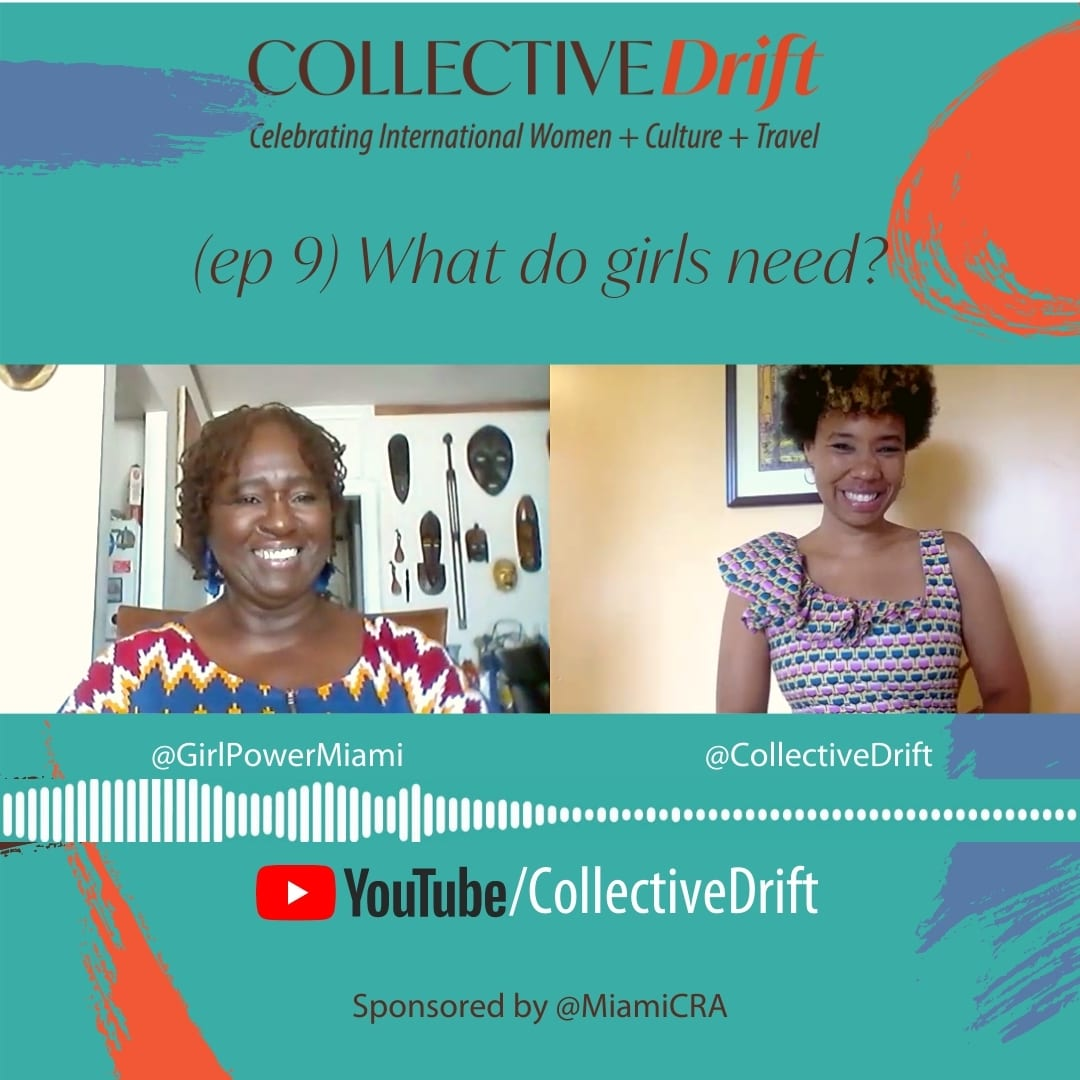 What do girls need? With Thema Campbell, Founder & CEO of Girl Power Miami